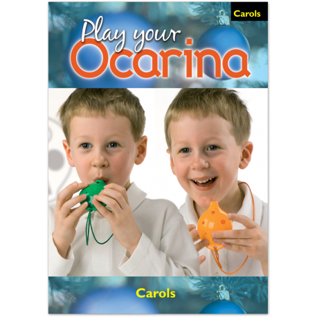 Play your Ocarina Carols 'to play and sing'